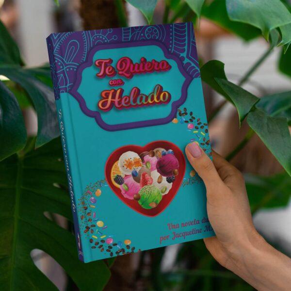 Te Quiero con Helado - Romantica, Drama y Erotica